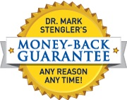 Dr. Stengler's Guarantee - 100% Money-Back on All Supplements at Anytime